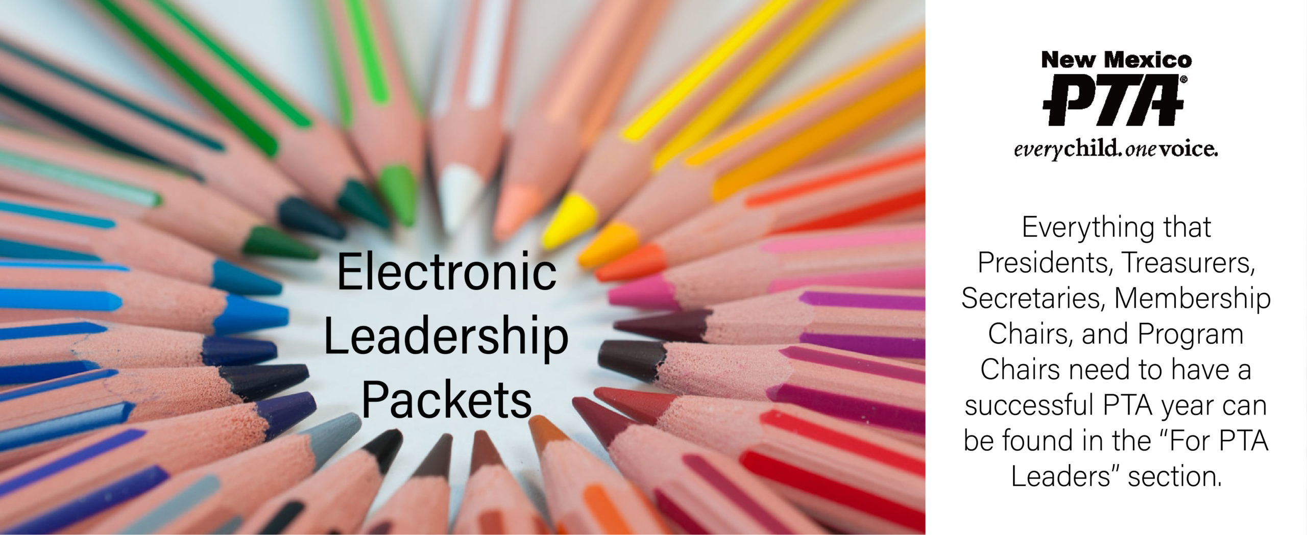 Photo of colored pencils with description of leadership packets for PTA officers.